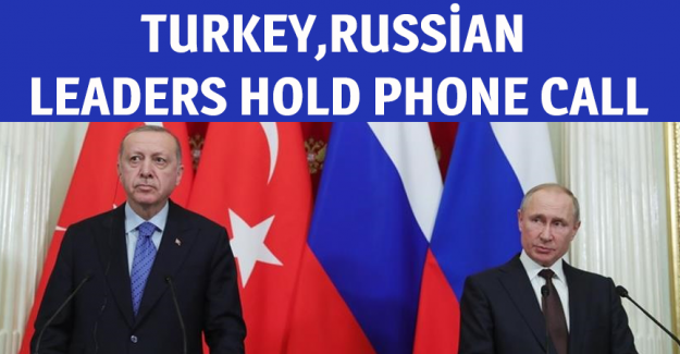 Turkish, Russian leaders hold phone call