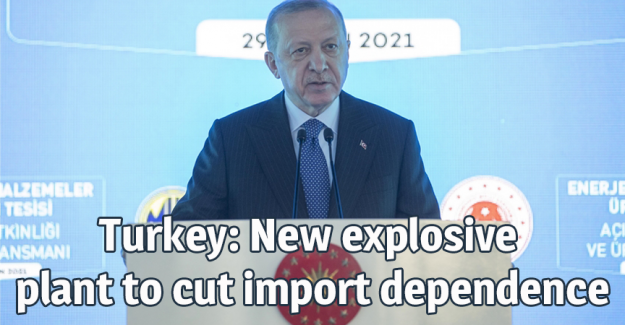 Turkey: New explosive plant to cut import dependence